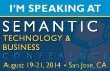 I am speaking at Semantic Technology and Business Conference