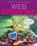 Web Dragons: Inside the Myths of Search Engine Technology, by Ian H. Witten, Marco Gori, and Teresa Numerico