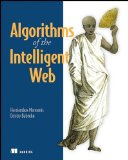 Algorithms of the Intelligent Web, by Haralambos Marmanis and Dmitry Babenko