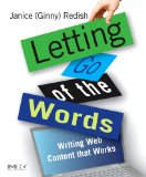 Letting Go of the Words, Writing Web Content that Works, by Janice (Ginny) Redish