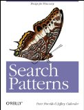 Search Patterns: Design for Discovery, by Peter Morville and Jeffery Callender