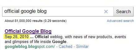 A Google search result for Official Google Blog, showing a date in the snippet of September 28, 2010, which is the date of the most recent post on the blog.