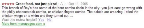 A review of a pizzeria discussing other kinds of foods, such as chicken fingers, cheesesteaks, and salads.