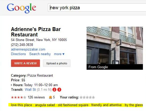 A part of a place page for a pizzeria in NYC with sentiment phrase snippets highlighted that include phrases such as love this place, arugula salad, old fashioned square, friendly and attentive, and by the glass.